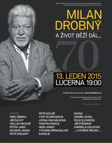 Milan Drobný oslaví sedmdesáté narozeniny galakoncertem v Lucerně