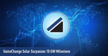 Společnost GameChange Solar překonala hranici 10 GW