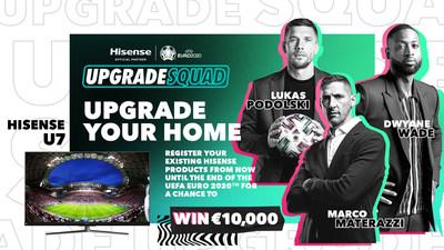 Hisense odstartuje kampaň #UpgradeYourHome pro UEFA EURO 2020, jejímž ambasadorem bude Dwyane Wade a fotbalové legendy