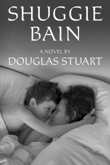 Obálka románu Shuggie Bain od skotského spisovatele Douglase Stuarta.