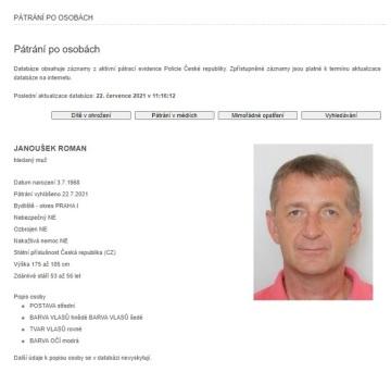 Pražská policie začala 22. července 2021 pátrat po lobbistovi Romanu Janouškovi, jehož má na základě soudního příkazu dodat do vězení. Po muži je vyhlášeno celostátní pátrání.